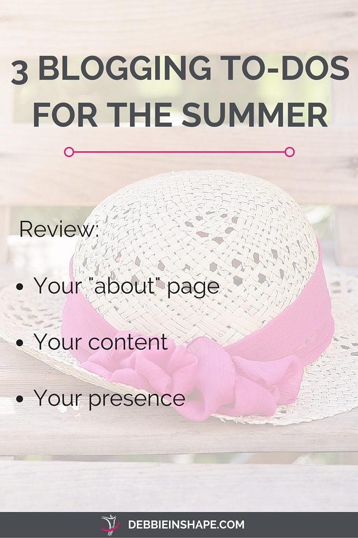 3 Blogging To-Dos For The Summer.
