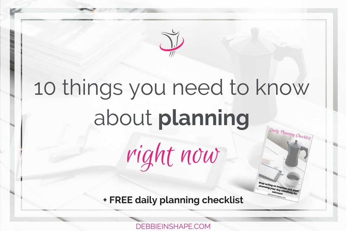 10 Things You Need To Know About Planning Right Now