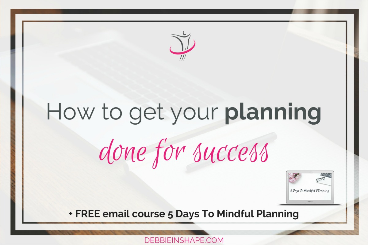 How To Get Your Planning Done For Success