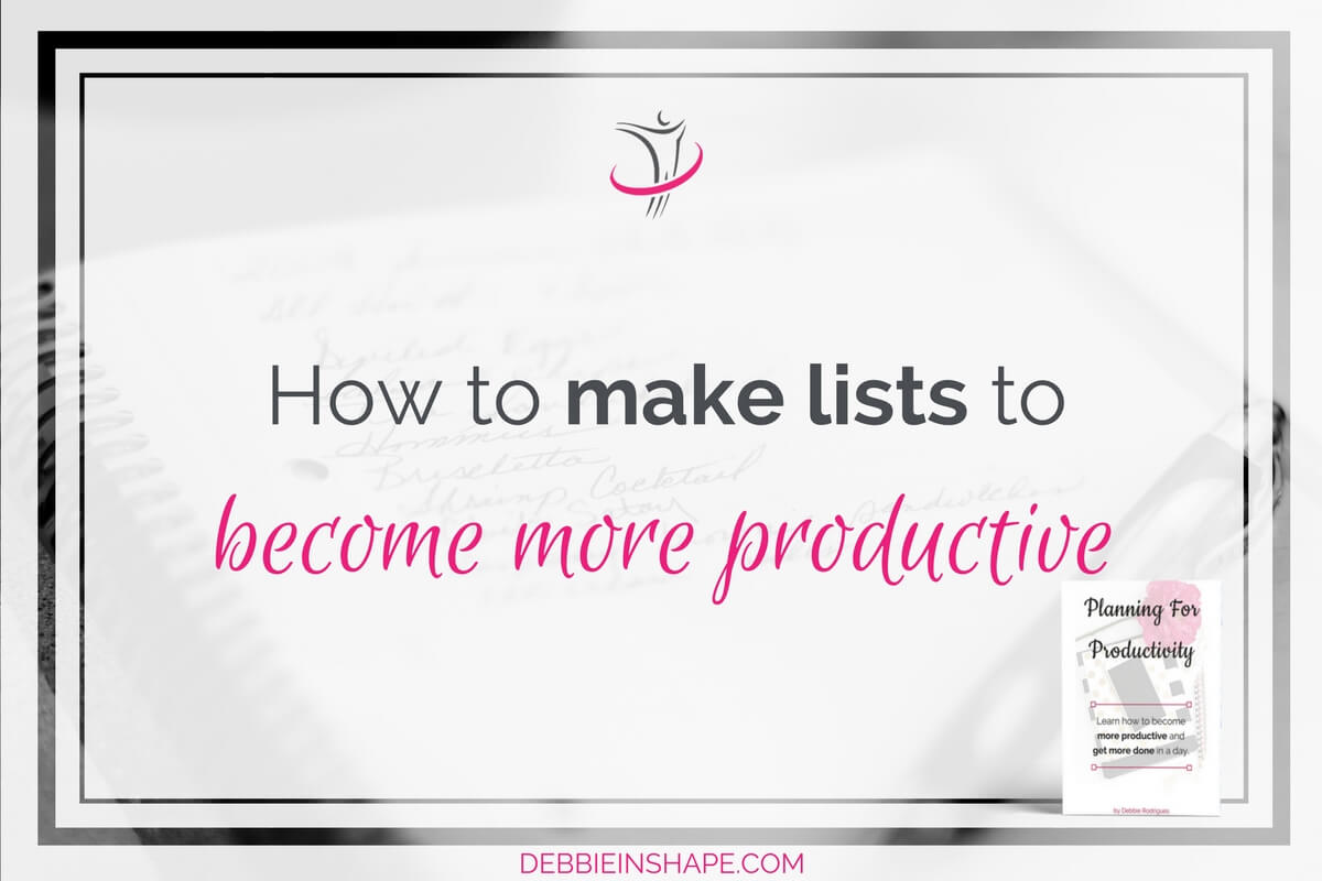 How To Make Lists To Become More Productive