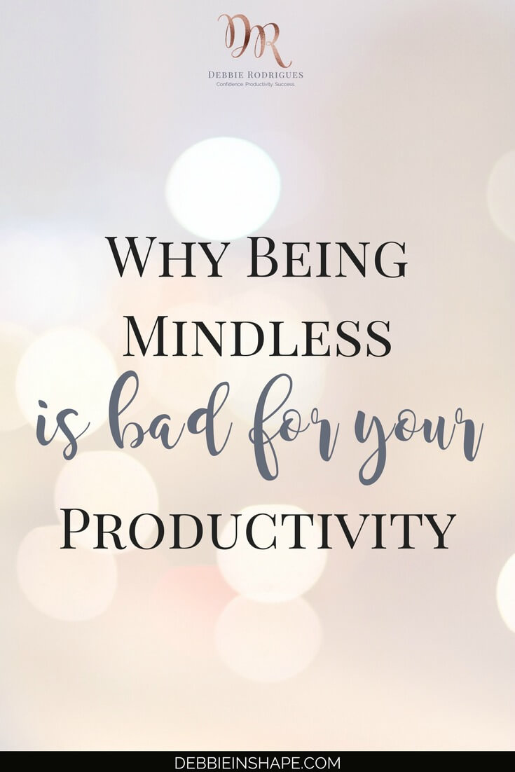 Discover how being mindless can affect your productivity and cause unnecessary stress in 4 steps. Stop wasting time and money on your own with methods that only cover the obvious. Join the 52-Week Challenge For A More Productive You today. #productivity #confidence #success #journaling #mindfulness