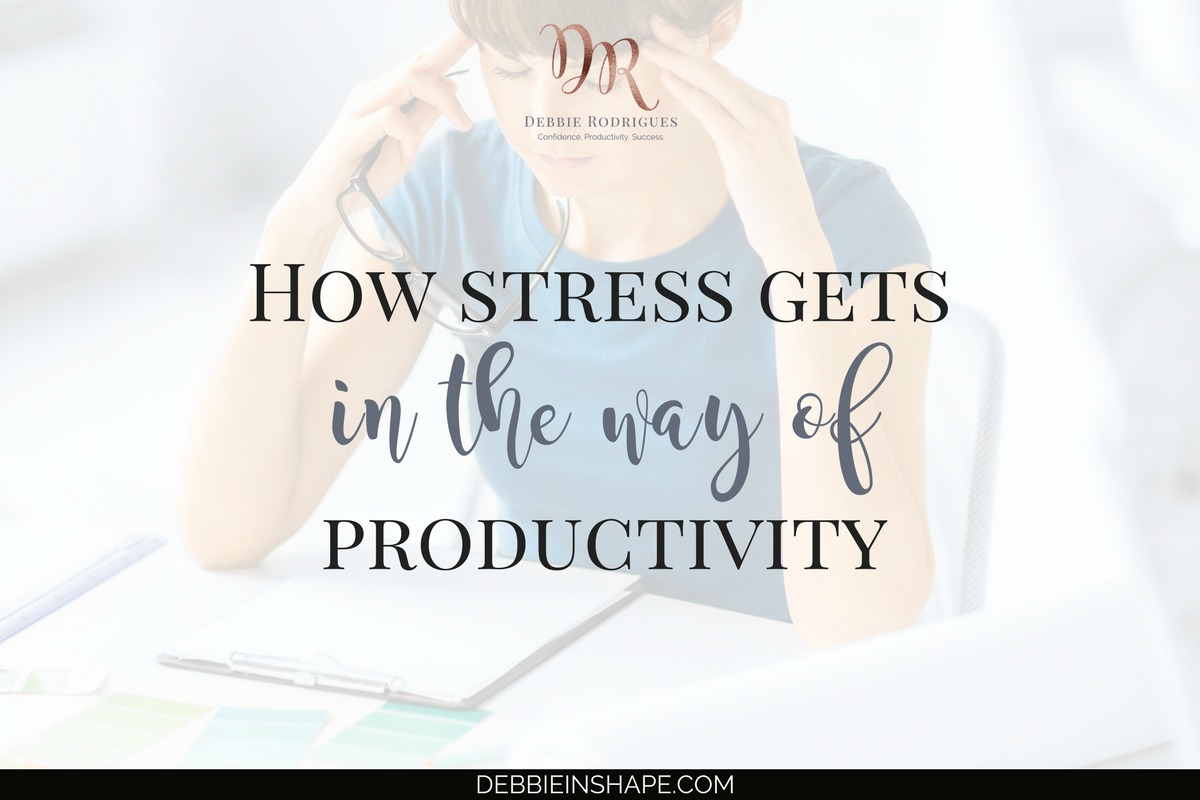 How Stress Gets In The Way Of Productivity