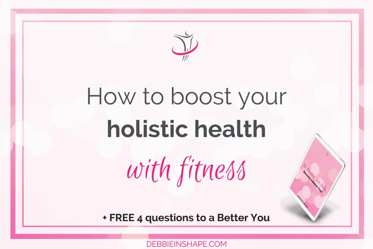 How To Boost Your Holistic Health With Fitness5 min read