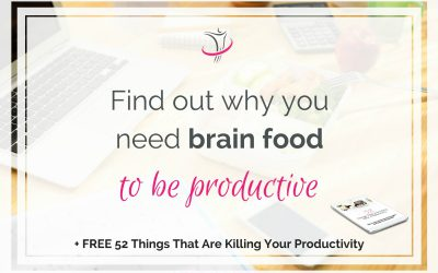 Find Out Why You Need Brain Food To Be Productive