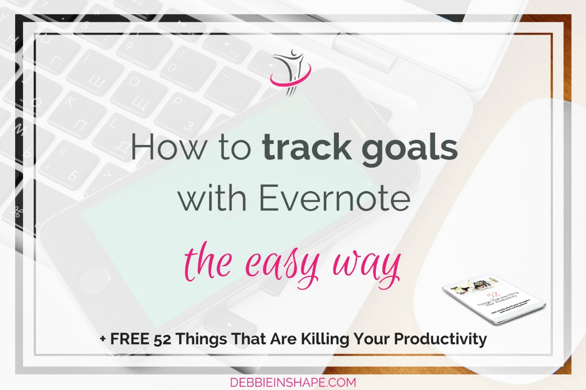 How To Track Goals With Evernote The Easy Way