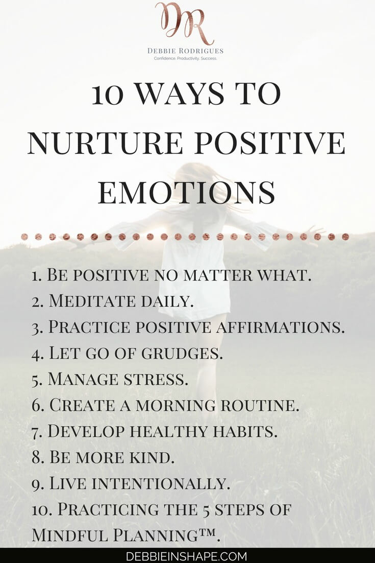 10 ways to be more positive for efficiency. Learn everything you need to know about the role of your emotions. Come to the 52-Week Challenge For A More Productive You and get all the support you need to become a better version of yourself. #productivity #confidence #success #journaling #emotions