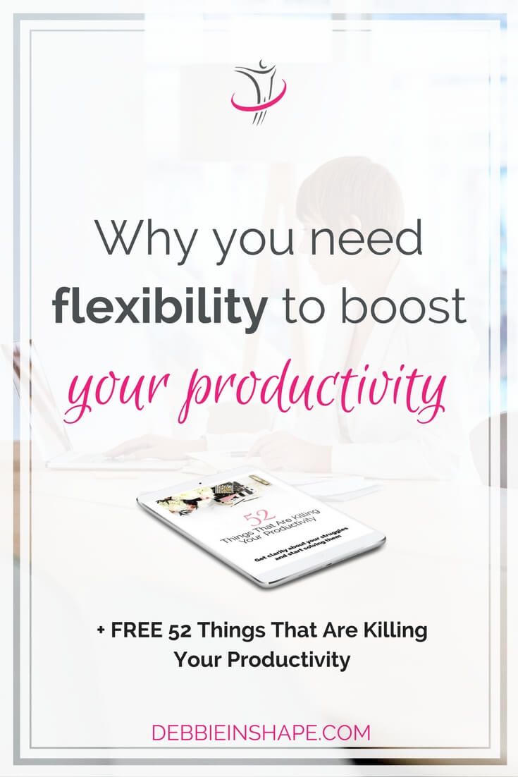 Have you ever thought about using flexibility to boost your productivity? If not, think again. You've been missing an important ally. Read the blog today and find out everything you need to know to improve your efficiency with flexibility. For accountability, support, and exclusive daily tips, join the 52-Week Challenge For A More Productive You.