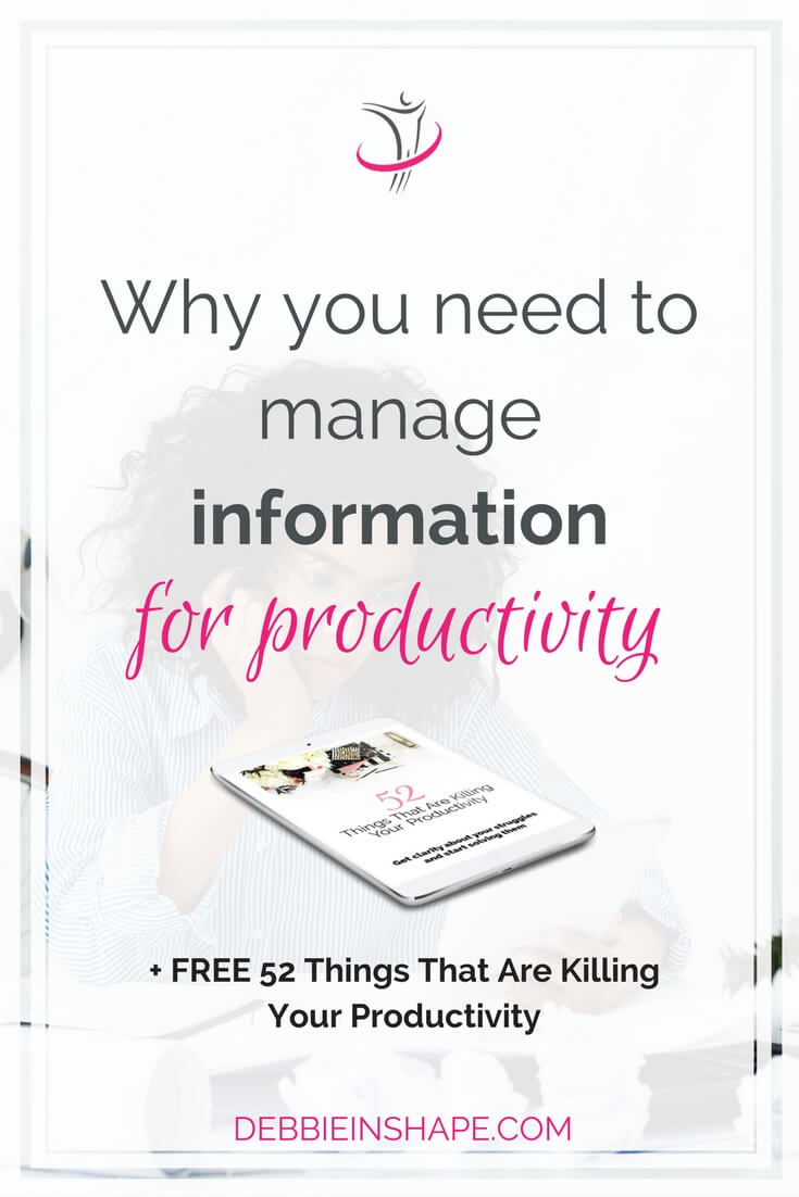 You must know how to manage information for productivity if you want to be successful. Discover possible obstacles and you can overcome them on the blog. And make sure you join the 52-Week Challenge For A More Productive You to get rid of other non-so-obvious productivity killers too.