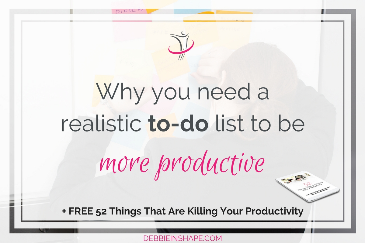 Why You Need A Realistic To-do List To Be More Productive