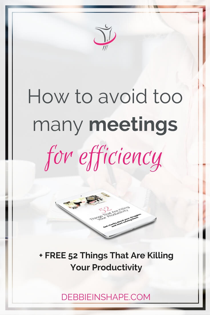 To get your work done, you need to avoid too many meetings. Learn how to be more productive with these 10 tips. Read the blog today and for exclusive tips, join my FREE VIP Tribe. Become a member of a community of like-minded achievers for accountability, support, and motivation. #productivity #confidence #success