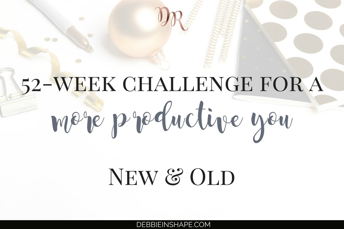 52-Week Challenge For A More Productive You. New and Old.