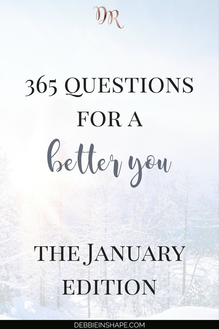 Becoming an improved version of yourself is the goal of every high-achiever. Come and join me for 365 questions for a better you, the January edition. Become a member of my Facebook Group #PlanWithDebbie for accountability, support, and motivation. #productivity #confidence #success #personaldevelopment #journaling #prompts #365questionsforabetteryou