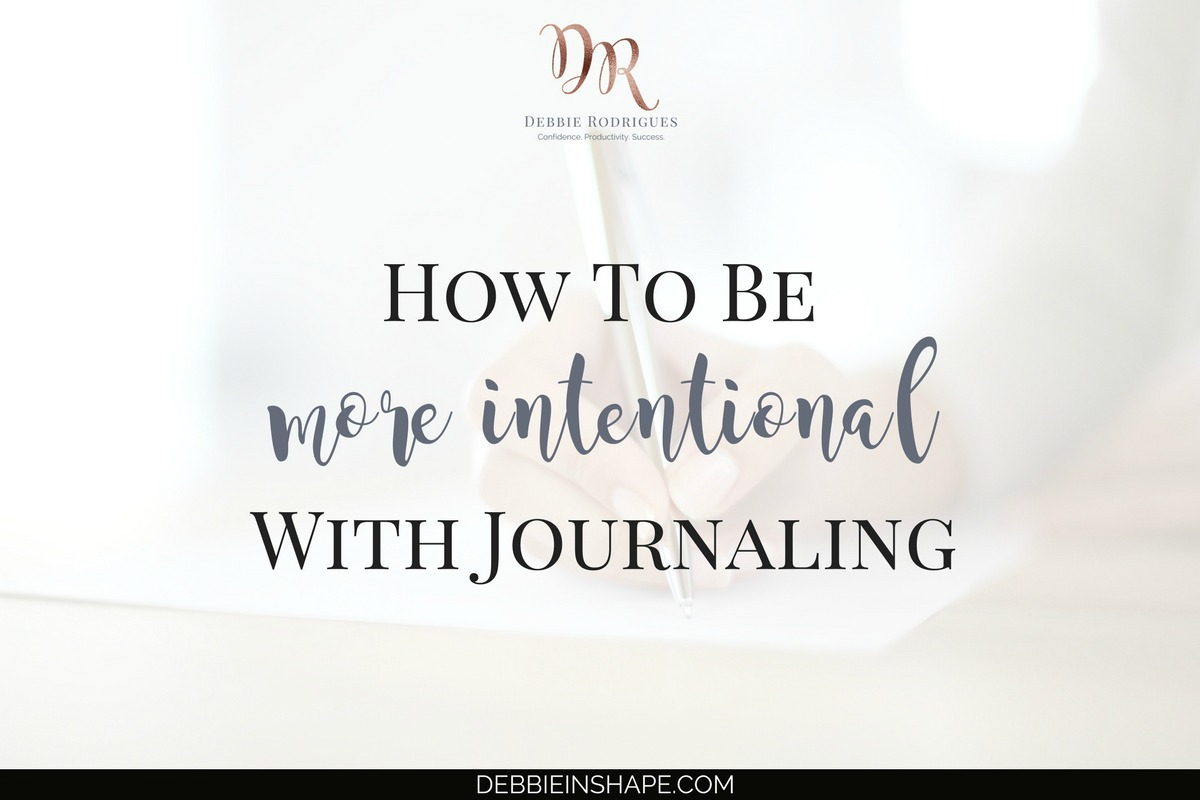 How To Be More Intentional With Journaling