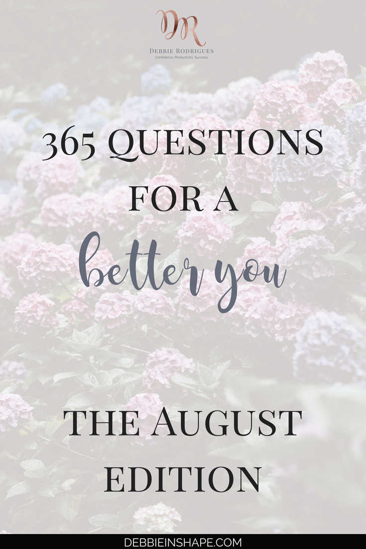 As we reach the 365 Questions For A Better You, the August edition, I talk more about the power of journaling. Allow yourself to shine to become a better version of yourself. #productivity #confidence #success #personaldevelopment #journaling #prompts #365questionsforabetteryou
