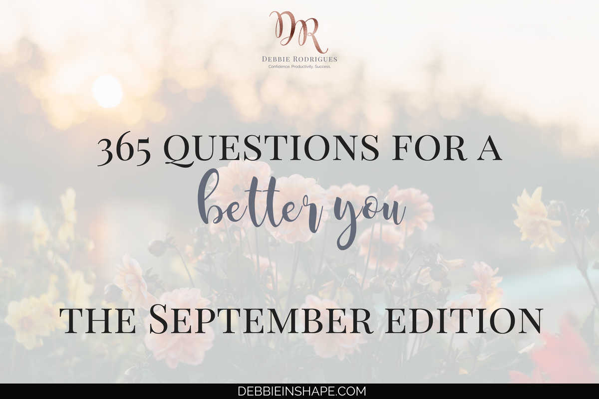 365 Questions For A Better You: the September Edition