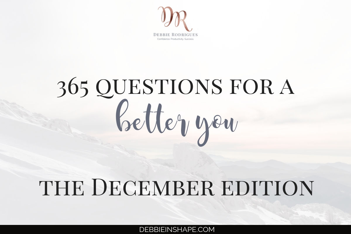 365 Questions For A Better You: the December Edition
